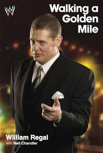william-regal-walking-a-golden-mile-book-review-cover