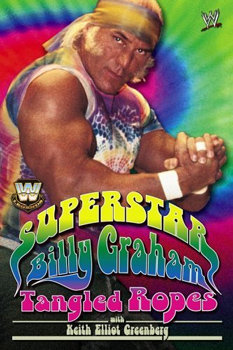 superstar-billy-graham-tangled-ropes-book-cover