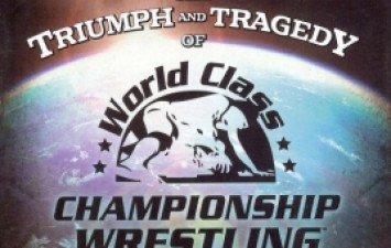 The Triumph and Tragedy of World Class Championship Wrestling DVD Review