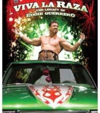 WWE: Viva La Raza – The Legacy Of Eddie Guerrero DVD Review
