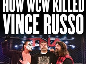 Rope Opera: How WCW Killed Vince Russo Book Review