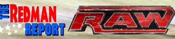 The Redman Report: WWE Raw 11/4/11: Leave the Memories Alone.