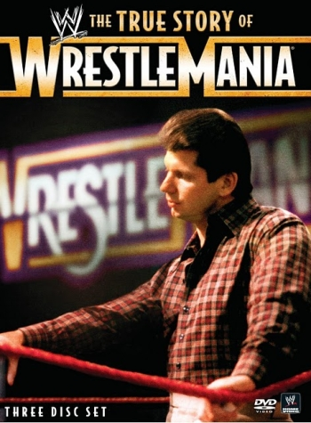 wwe-the-true-story-of-wrestlemania-dvd