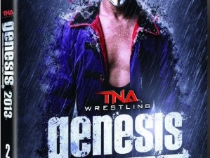 TNA Genesis 2013 DVD Review