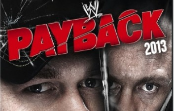 WWE Payback 2013 DVD Review