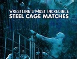 Wwe Wrestlings Most Incredible Steel Cage Matches Cover