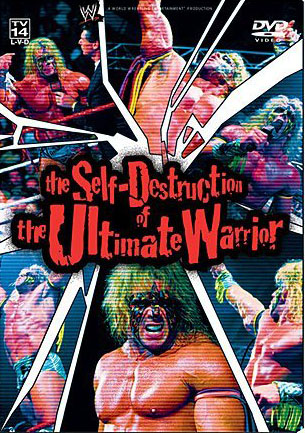 The Self Destruction Of The Ultimate Warrior Dvd Cover
