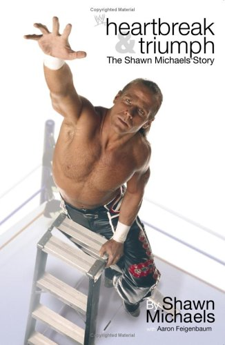 Heartbreak And Triumph The Shawn Michaels Story Book Cover
