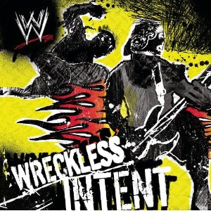Wwe Wreckless Intent Cd Cover