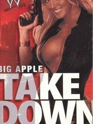 Wwe Big Apple Takedown Book Cover