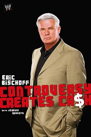 Eric Bischoff Controversy Creates Cash Book Cover