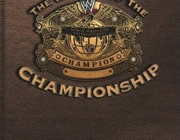 The History Of The Wwe Championship Dvd Cover 0