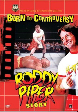 Born To Controversy The Roddy Piper Story Dvd Cover 0