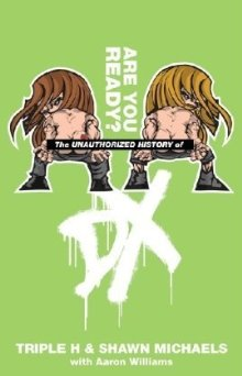 Wwe Unauthorised History Of Dx Book Cover