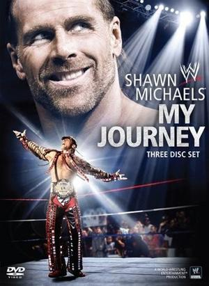 Wwe Shawn Michaels My Journey Dvd Cover