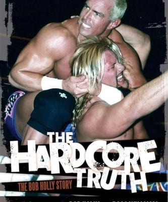 Bob Holly The Hardcore Truth Book