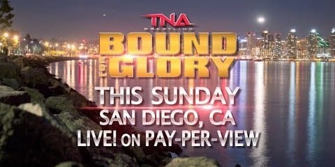TNA Bound for Glory 2013: TONIGHT
