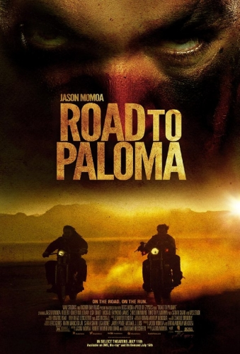 Road To Paloma Poster