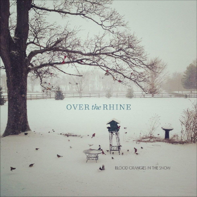 Over Rhine Blood Oranges Snow Album Cover