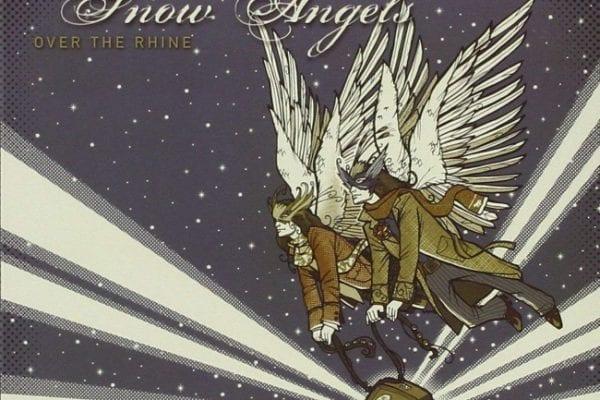 Over Rhine Snow Angels Album Cover